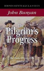 The Pilgrim's Progress: The Classic Allegory of the Christian Life (RHP Essenti