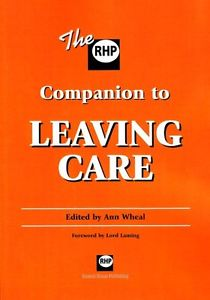 The RHP Companion to Leaving Care By Lord Laming, Ann Wheal