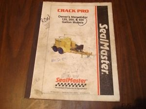 CRACK PRO SEALMASTER PAVER 125 200 400 GALLON OPERATORS MANUAL  CT138
