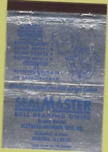 Matchbook Cover – Seal Master Ball Bearings Aurora IL 40 Strike
