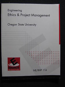 Engineering: Ethics and Project Management NE/RHP 116 Oregon State University…